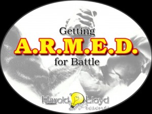 Harold Lloyd Presentations - Getting Armed for Battle