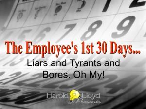 Harold Lloyd Presentations - The New Employee's First 30 Days