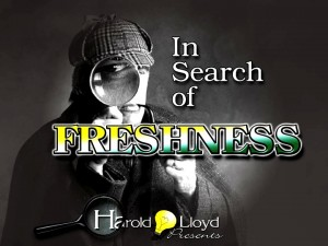 Harold Lloyd Presentations - In Search of Freshness